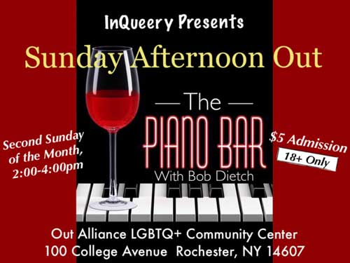 Sunday Afternoon Out Poster, InQueery Piano Bar event. Second Sunday of each month 2 to 4 pm. Cost is $5, 18+ only, and located at the Out Alliance