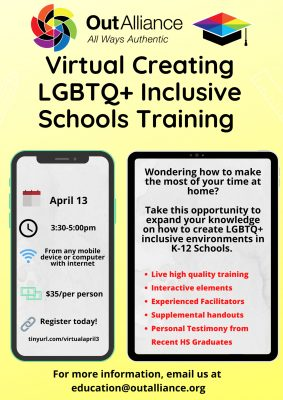 Out Alliance Virtual Creating LGBTQ+ Inclusive Schools Training flier